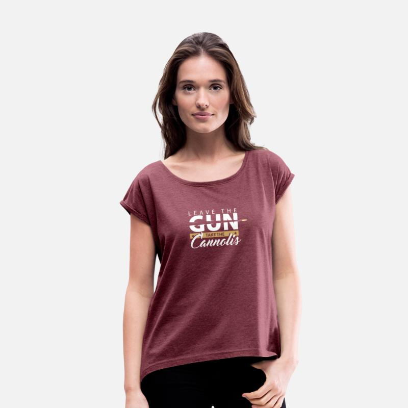 Mafia T-Shirts - Leave the gun | epic movie quotes shirt godfather - Women's Rolled Sleeve T-Shirt heather burgundy