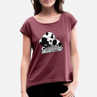 Remember Pandas Are Bears The Snuggle Is Real - Women's Roll Cuff T-Shirt
