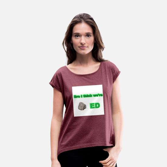 Known T-Shirts - Known To Be Stones Shirt 0001 - Women's Rolled Sleeve T-Shirt heather burgundy