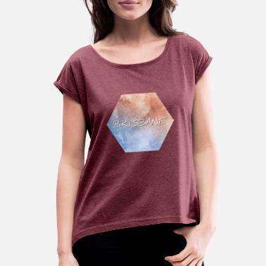 Brisbane Brisbane - Women's Roll Cuff T-Shirt