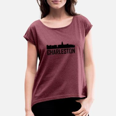 Charleston South Carolina Charleston South Carolina City Skyline - Women's Roll Cuff T-Shirt