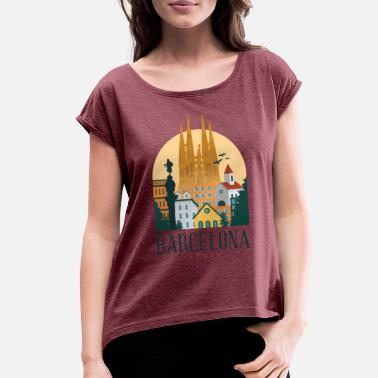 Barcelona Spain Barcelona Spain - Women's Roll Cuff T-Shirt