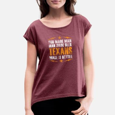 Texan texans - Women's Roll Cuff T-Shirt