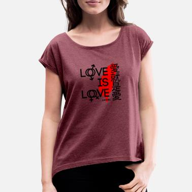 I Love Taiwan Love is Love TAIWAN - Women's Roll Cuff T-Shirt