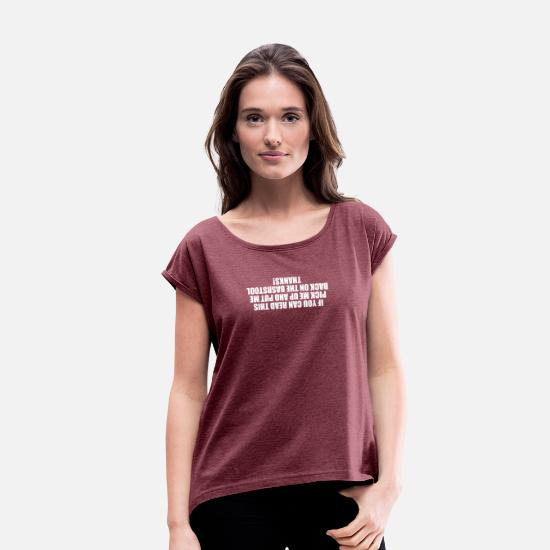 Best T-Shirts - BEST SELLER Barstool - Women's Rolled Sleeve T-Shirt heather burgundy