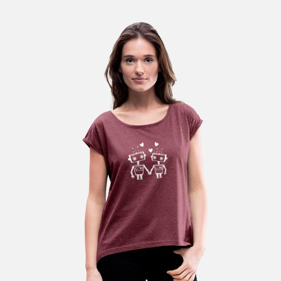 Love T-Shirts - New Design Robot Love Best Seller - Women's Rolled Sleeve T-Shirt heather burgundy