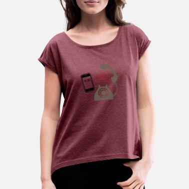 Smartphone, I'm Your Father! - Women's Rolled Sleeve T-Shirt