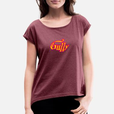 Gully GULLY - Women's Roll Cuff T-Shirt