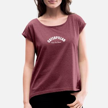 Caterpillar Caterpillar - Women's Rolled Sleeve T-Shirt
