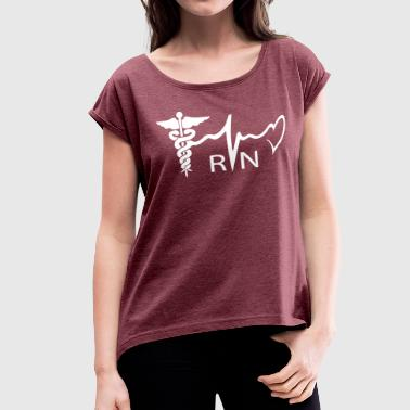 Nurse - Women's Roll Cuff T-Shirt