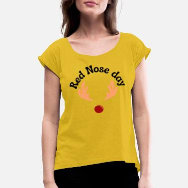 Red Nose red nose day - Women's Rolled Sleeve T-Shirt