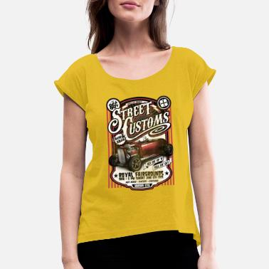 Street Customs Cars - Women's Rolled Sleeve T-Shirt