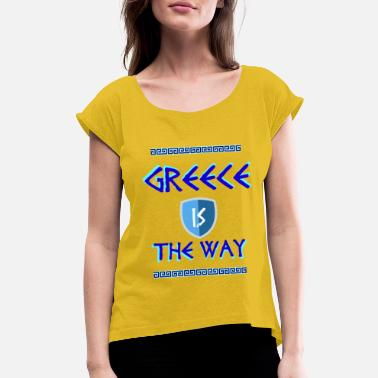 Meander Greece is the way - with Meander - Women's Rolled Sleeve T-Shirt
