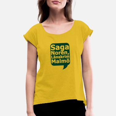 Saga Saga Noran - Women's Rolled Sleeve T-Shirt