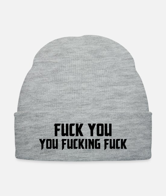 Offensive Caps & Hats - Shameless Fuck You, You Fucking Fuck - Knit Cap heather gray