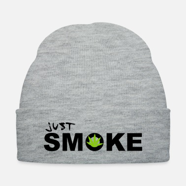 Smoke Weed Just Dope / Weed / Smoke / 2c - Knit Cap