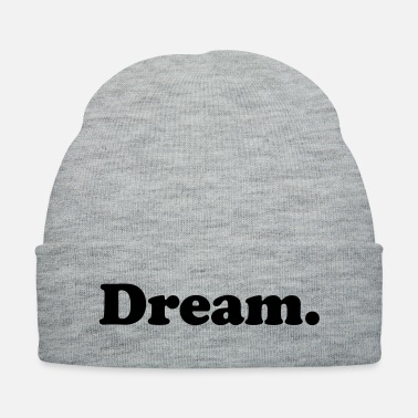 Dream dream - Knit Cap