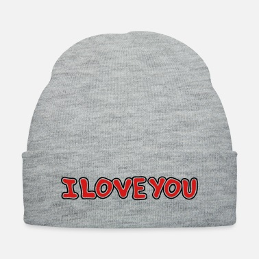 I Love You And Miss You I LOVE YOU - St Valentine's Day - Gift - Knit Cap