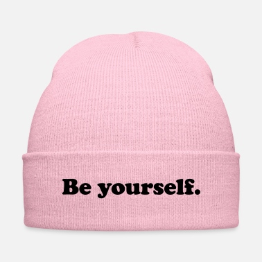 Yourself be yourself - Knit Cap