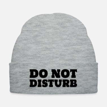 Sayings Do Not Disturb - Knit Cap