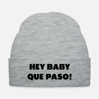 Baby Sayings hey baby que paso - Knit Cap