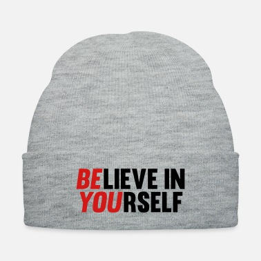 Yourself Believe in Yourself - Knit Cap