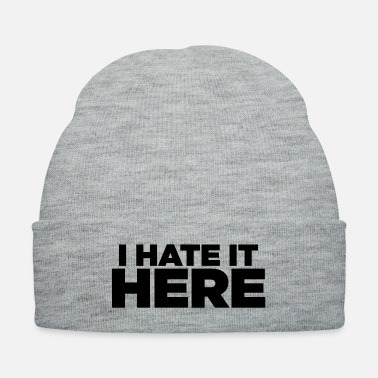 Trip I HATE IT HERE - Knit Cap