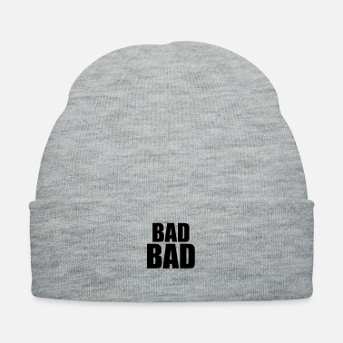 Bad Bad bad - Knit Cap