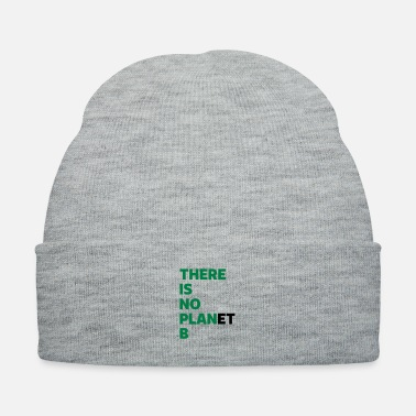 B Day There Is No Plan(et) B - Knit Cap