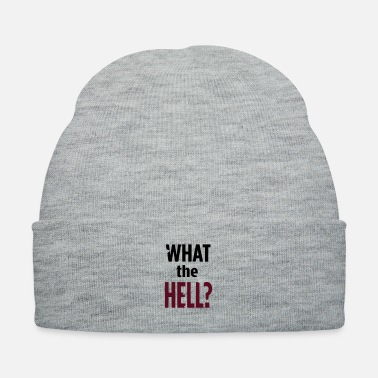 What WHAT THE HELL? - Knit Cap