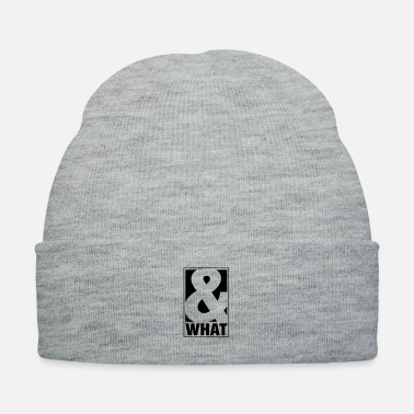 What And What - Knit Cap