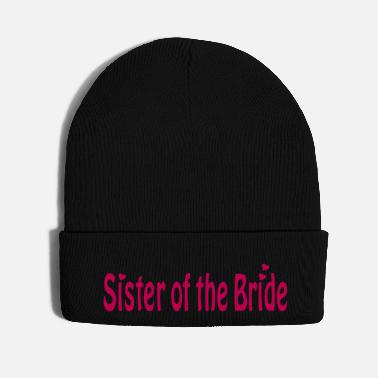 Wedding Party Sister of the Bride - Knit Cap