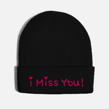 I Love You And Miss You ۞»♥I Miss you -Vector Romantic Phrase Design♥«۞ - Knit Cap