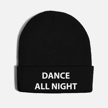 Dance All Night - Knit Cap