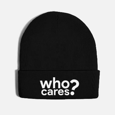 who cares? - Knit Cap
