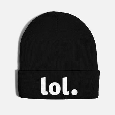 Loud lol - Laughing out Loud - Knit Cap