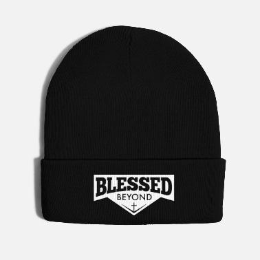 Bless You Blessed Beyond - Knit Cap