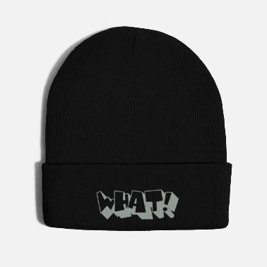 What What! - Knit Cap