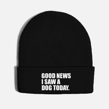 Trend Animal i saw a dog today funny quote - Knit Cap