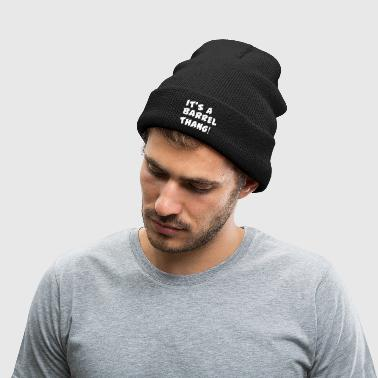 It's a barrel thang text - Knit Cap with Cuff Print