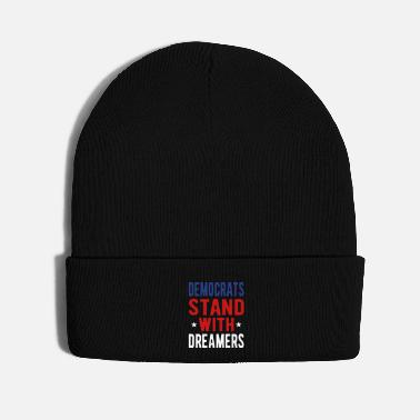 Racist Dems Stand with Dreamers - Knit Cap