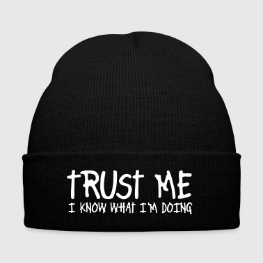 trust me i know what i'm doing - Knit Cap with Cuff Print