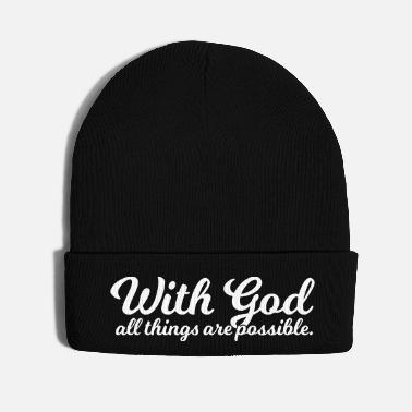 God With God All Things Are Possible - Knit Cap
