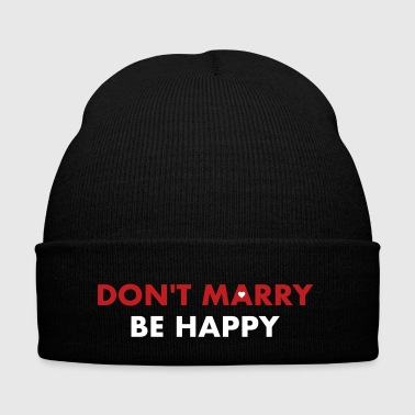 Don't marry be happy - Single 4 ever - Knit Cap with Cuff Print