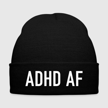 ADHD AF Funny Attention Deficit Disorder Quote - Knit Cap with Cuff Print