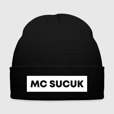 MC Sucuk, T-Shirt funny claim - Knit Cap with Cuff Print