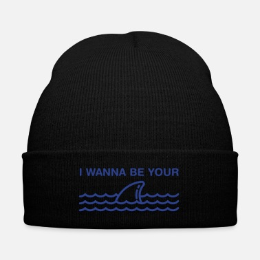 I Wanna Be Your Shark - Knit Cap with Cuff Print
