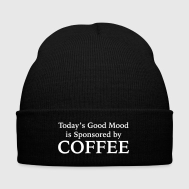 Today's Good Mood Is Sponsored By Coffee - Knit Cap with Cuff Print