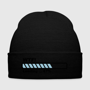 loading bar - what the fuck - Knit Cap with Cuff Print