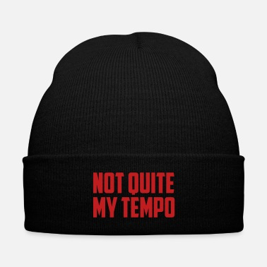 Trend not quite my tempo funny quote - Knit Cap with Cuff Print